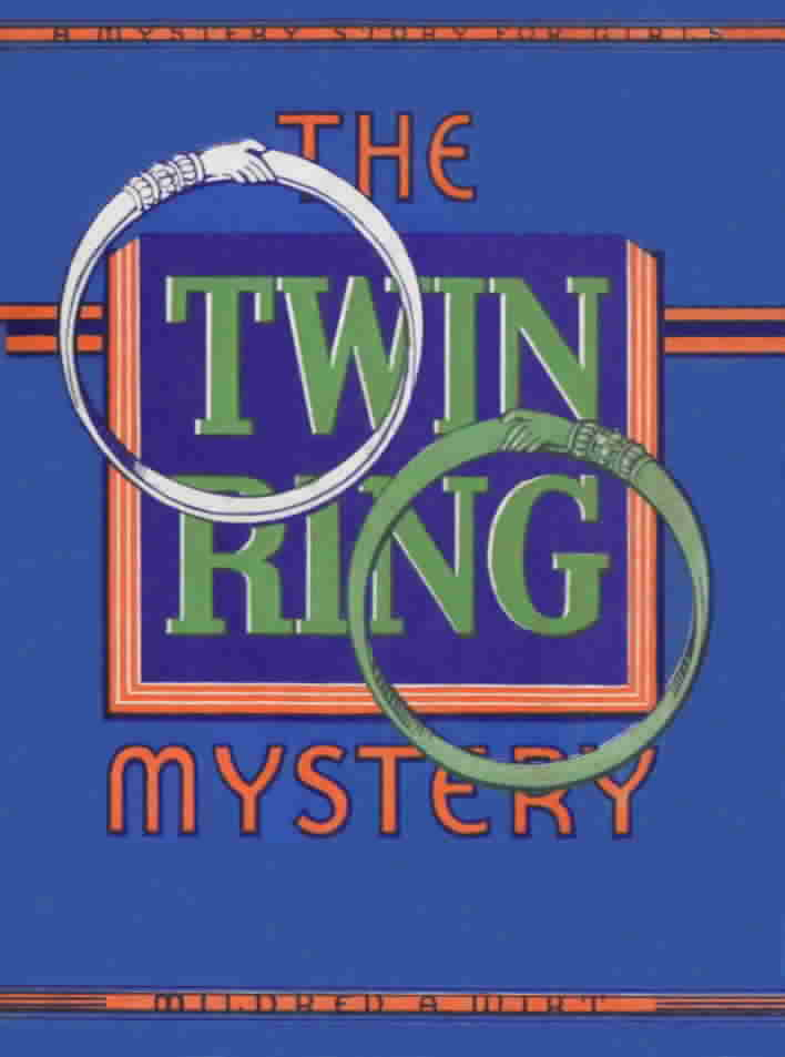 'The Twin Ring Mystery' by Mildred A. Wirt