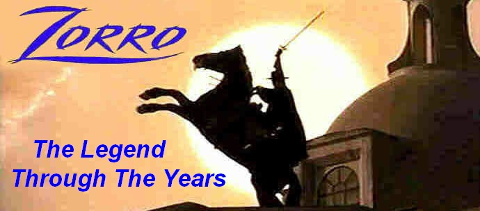 Zorro - The Legend Through The Years